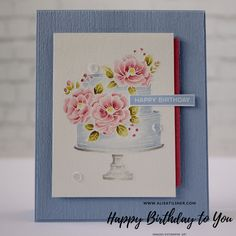 Happy Birthday To You Stamp Set by Stampin' Up! Card by Alisa Tilsner Birthday Cake Card, Happy Birthday Cakes, Diy Birthday, Happy Birthday Flower, Stamping Up Cards, Flower Cards, Tutorial, Scrapbook Cards, I Card