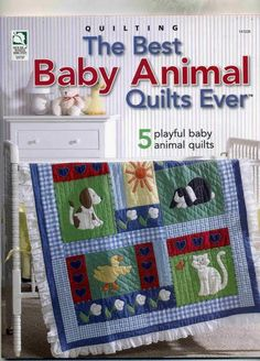 Quilting - Children & Baby Patterns - Applique Quilt Patterns - The Best Baby Animal Quilts Ever Quilt Baby, Baby Quilts To Make, Applique Quilt Patterns, Baby Patterns, Sewing Magazines, Patchwork Baby, Animal Quilts, Children's Quilts, Patch Aplique