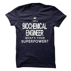 I am a Biochemical Engineer - #gift for her #bestfriend gift. LOWEST PRICE => https://www.sunfrog.com/LifeStyle/I-am-a-Biochemical-Engineer-18076837-Guys.html?id=60505