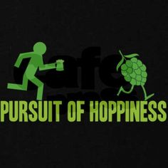 Pursuit of Hoppiness Hoodie by brewershirts