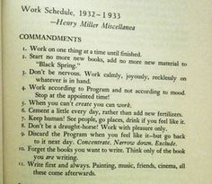 Henry Miller's 11 commandments for work follow them! http://www.inflowzone.com