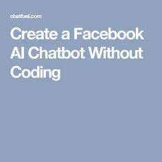 Create a Facebook AI Chatbot Without Coding Mo Money, Facebook Messenger, Business Tips, Just In Case, Coding, Social Media, Create, Design, Social Networks
