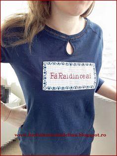 lucru manual adelina: Tricou cu mesaj - Fa Rai din ce ai