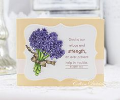 Thank you cards....and a few others, too! | Dietrich Designs - handmade encouragement card using Hyacinth stamp from Flourishes LLC.  Sentiment is Psalms 46:1, from Papertrey Ink. Top Note die is from Stampin' Up!