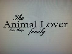 """Vinyl wall art -- Animal Lover family Bama Fan Vols Fan Family -- you pick size up to 20"""" family wall decal sticker. $7.99, via Etsy. --cute for pet part of photo gallery"""
