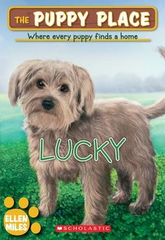 Lucky (The Puppy Place) by Ellen Miles