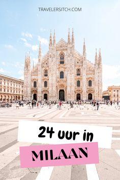 De perfecte citytrip Milaan: alles te zien, doen en eten in deze travel guide!