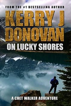 Author: Kerry J Donovan Published: January 2016 byHuman Vertex Publications Category: Mystery, Crime, Thriller, Romance In an action-packed tale of secrets and lies in small town America, Chet Wal…