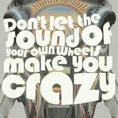 #Lyrics 'Take it easy' - written by Glenn Frey & Jackson Browne