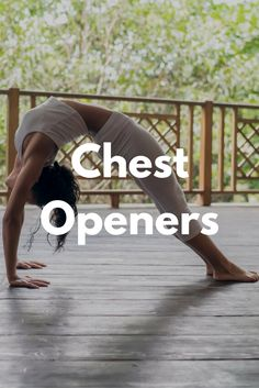 Chest Opening Yoga Poses