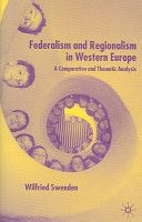 Federalism and regionalism in Western Europe : a comparative and thematic analysis / Wilfried Swenden - https://bib.uclouvain.be/opac/ucl/fr/chamo/chamo%3A1404324?i=0