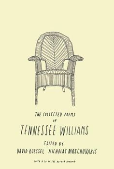 The Collected Poems Of Tennessee Williams  Author: Tennessee Williams  Designer: Brian Rea  Typeface: Hand Lettered