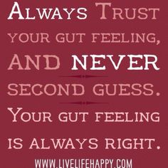 Follow your gut! It knows more than you think