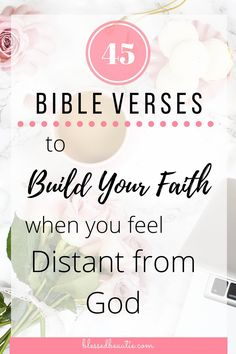 45 Bible Verses to Build Your Faith When You Feel Distant from God - Blessed Beautie Quotes Bible Verses About Beauty, Bible Quotes About Faith, Faith Scripture, Encouraging Bible Verses, Bible Verses Quotes, Quotes About God, Bible Scriptures, Faith Quotes, Christian Encouragement