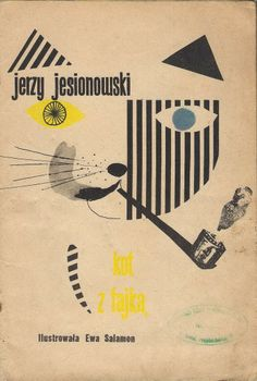 Cat with a Pipe by George Jesionowski, Illustrated by Eva Salamon, Poland, 1962.