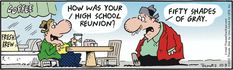 """""""Frank & Ernest"""" by Thaves ~ Shades of Gray' name given to High School Reunion High School Class Reunion, High School Graduation, Graduate School, Funny Games For Kids, Free Games For Kids, Teen Team Building Activities, School Reunion Decorations, Graduation Party Games, Facebook Book"""