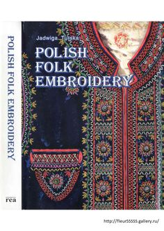 Polish folk embroidery-book with illustrations http://fleur55555.gallery.ru/watch?a=DwV-jghI