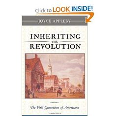 Inheriting the Revolution: The First Generation of Americans: Joyce Appleby: 9780674006638: Amazon.com: Books