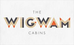 The Wigwam Cabins logo design; a perfect example of choosing a color scheme that fits with your product