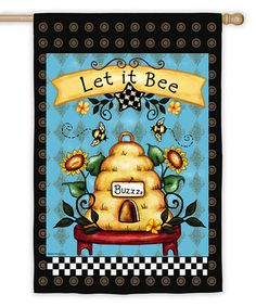 Another great find on #zulily! 'Let it Bee' Hive Flag #zulilyfinds