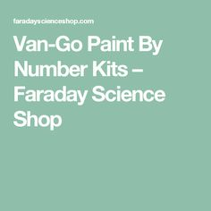 Van-Go Paint By Number Kits – Faraday Science Shop