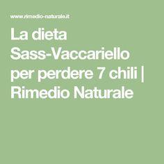 La dieta Sass-Vaccariello per perdere 7 chili   Rimedio Naturale