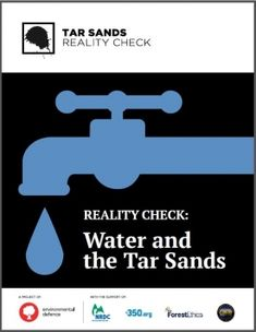 Reality Check: Water and the Tar Sands - Tar Sands Solutions Network