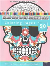 Coloring Books for Grownups: Dia de Los Muertos Adult Coloring, Coloring Books, Coloring Pages, Colorful Drawings, Gifts For Husband, How To Relieve Stress, Growing Up, Great Gifts, Memories