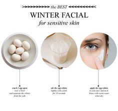 The Egg White Facial, add some lemon and finish it by putting tissue over the egg white and peel off.  It feels so wonderful.