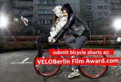 VELOBerlin Film Award: http://www.veloberlinfilmaward.com/