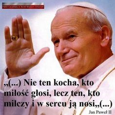 Stylowi.pl - Odkrywaj, kolekcjonuj, kupuj The Words, True Quotes, Bible Quotes, Juan Pablo Ll, Queen And Prince Phillip, Weekend Humor, Good Sentences, Pope John Paul Ii, Motto