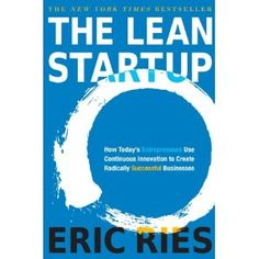 The Lean Startup: How Today's Entrepreneurs Use Continuous Innovation to Create Radically Successful Businesses: Amazon.it: Eric Ries: Libri in altre lingue