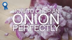 pinch tips: How to Chop an Onion Perfectly #justapinchrecipes