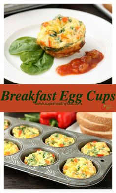 Breakfast Egg Cups - Make ahead and freeze- this breakfast idea is the best before school meal, full of healthy, brain boosting nutrients. http://www.superhealthykids.com/breakfast-egg-cups-recipe/