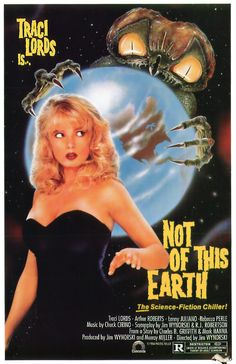 Not of This Earth (2.5 stars) This is a B-movie; Roger Corman's involvement should tell you that. As such, you can't expect Oscar caliber performances and big-budget sets. It's a harmless sci-fi story with an abundance of gratuitous nudity starring former porn star Traci Lords. The concept is ludicrous and the script is awful, but the actors do their best to play it straight and make it watchable. Rated against regular movies, it fails. Rated against other B-movies, it shines.