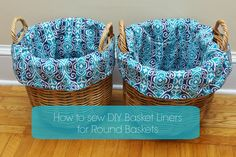 How to Make DIY Basket Liners for Round Baskets. Lining a round basket with fabric is a true beginner sewing project. Bushel Baskets, Baskets On Wall, Dyi Baskets, Wicker Baskets, Making Baskets, Baby Baskets, Storage Basket, Storage Bins, Easter Baskets