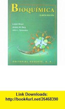 Bioquimica (Spanish Edition) (9788429175844) Jeremy M. Berg, Lubert Stryer , ISBN-10: 8429175849  , ISBN-13: 978-8429175844 ,  , tutorials , pdf , ebook , torrent , downloads , rapidshare , filesonic , hotfile , megaupload , fileserve