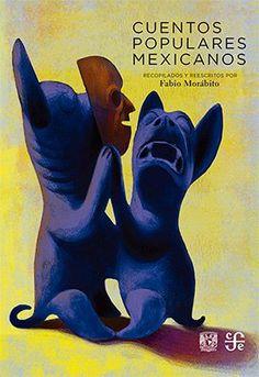 cuentos mexicanos libro - Buscar con Google