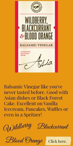 You will NOT be disappointed!  You can even drizzle it on Brownies or marinate your roast beef.  Go to my website to search for recipes with this Balsamic Vinegar.