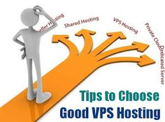 Tips To Choosing A Good VPS Host
