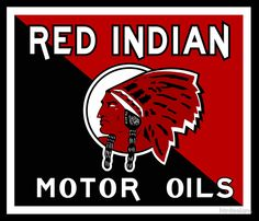 Red Indian Motor Oils Sign