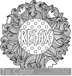 Printable Relax Coloring Page for Adults, PDF / JPG, Instant Download, Sentiment, Coloring Book, Coloring Sheet, Grown Ups, Digital Stamp by ToColor on Etsy