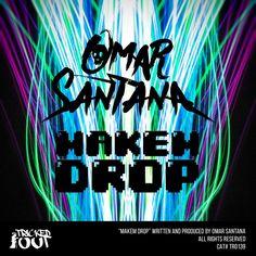 Makem Drop | Omar Santana | http://ift.tt/2iiXHp8 | Added to: http://ift.tt/2h1c9Wn #elektro #spotify