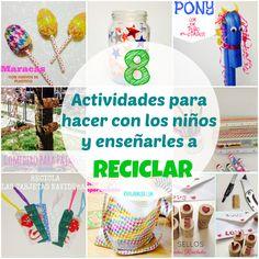 8 Actividades para hacer con los niños y enseñarles a reciclar