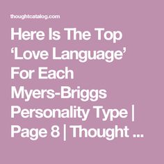 Here Is The Top 'Love Language' For Each Myers-Briggs Personality Type | Page 8 | Thought Catalog