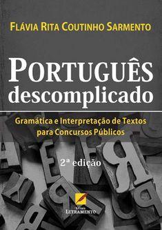 Gramática e Interpretação de Textos  Para concurso Público