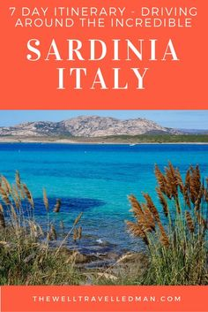 What you need to know and where you MUST visit when you're in Sardinia, Italy