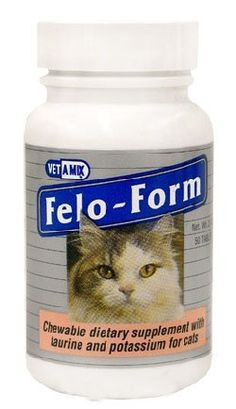 Affordable Vet - Felo-Form® Chewable Tablets with Potassium and Taurine, $10.00 (http://www.affordablevet.net/feline-medications/felo-form-chewable-tablets-with-potassium-and-taurine/)