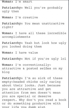 The hypocrisy of patriarchy.