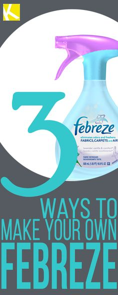 3 Easy Ways to Make Your Own Febreze